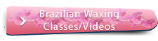 Brazilian Waxing Classes/Videos